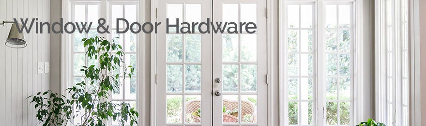 Window & Door Hardware